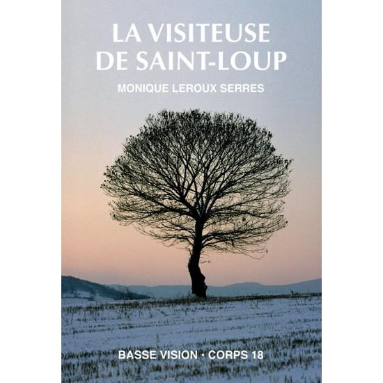 La visiteuse de Saint-Loup